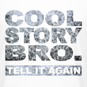 Cool Story Bro. - T-shirt long homme
