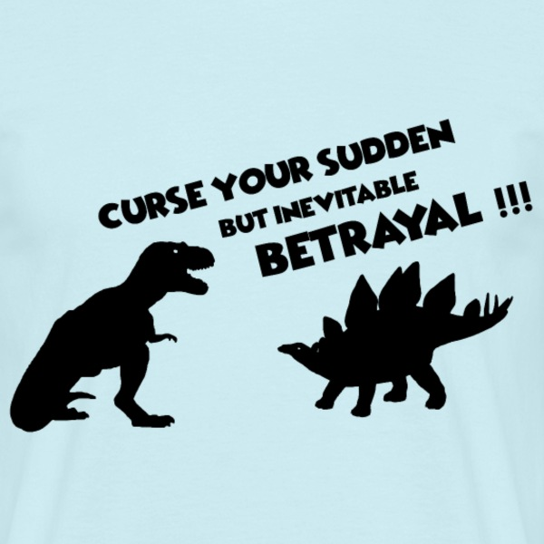 Curse your sudden but inevitable betrayal Firefly - T-shirt Homme