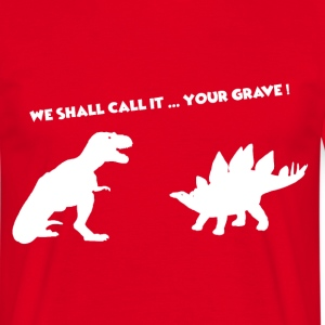 We shall call it your grave Firefly - T-shirt Homme