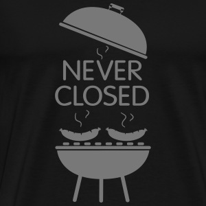 Grill never closed - Männer Premium T-Shirt