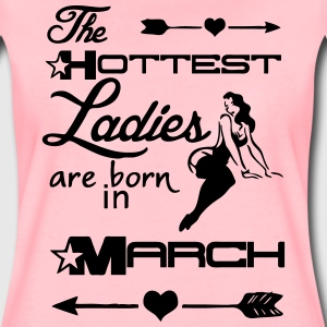 Hottest Lady March T-Shirts - Women's Premium T-Shirt