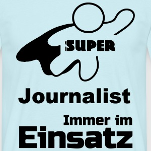 Super Journalist T-Shirts - Männer T-Shirt