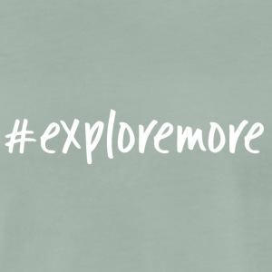 explore more - Männer Premium T-Shirt