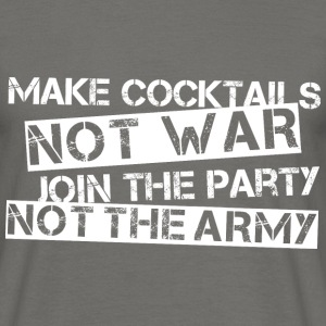 Make Cocktails, Not War... - white - Männer T-Shirt