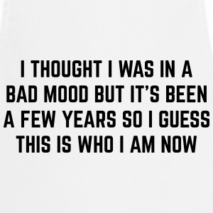 Bad Mood Funny Quote Fartuchy - Fartuch kuchenny