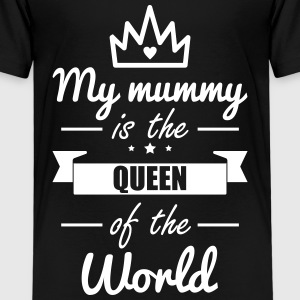 Mummy Queen,Mom,Mother, Gift - Kids' Premium T-Shirt