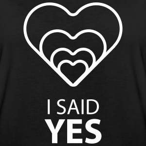 I SAID YES :) - Dame oversize T-shirt