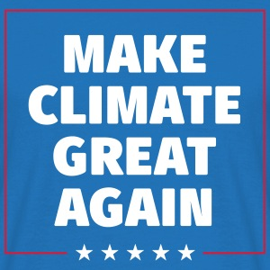 MAKE CLIMATE GREAT AGAIN T-Shirts - Männer T-Shirt