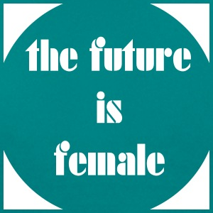 the_future_is_female4 T-Shirts - Women's T-Shirt