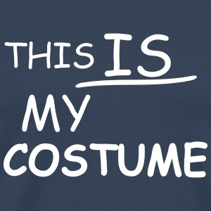 this is my costume T-Shirts - Männer Premium T-Shirt
