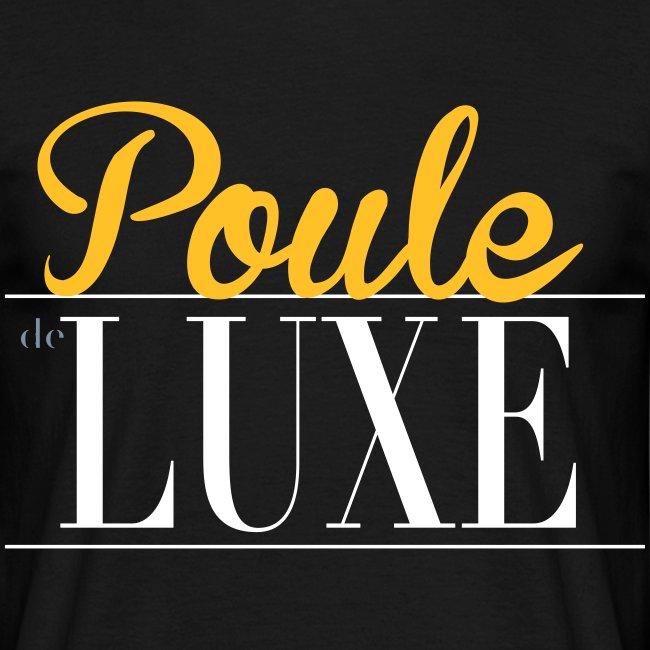 Tee4Tee   Poule de Luxe - T-shirt Homme e1900a6ef0bf