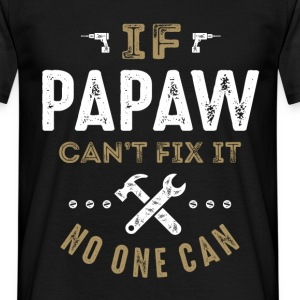 Papaw Can Fix It T-shirt - Men's T-Shirt