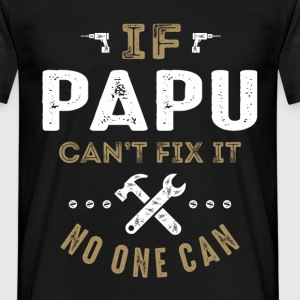 Papu Can Fix It T-shirt - Men's T-Shirt