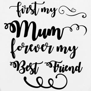 First my mum forever my best friend Bags & Backpacks - EarthPositive Tote Bag