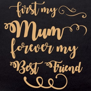 First my mum forever my best friend Bamser - Teddybjørn