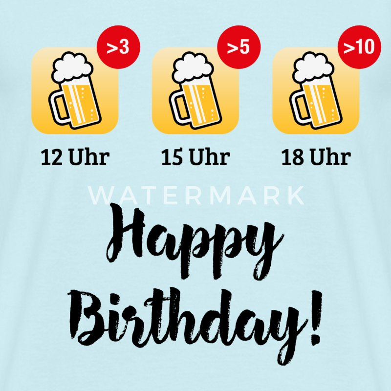 happy birthday bier geburtstag t shirt spreadshirt