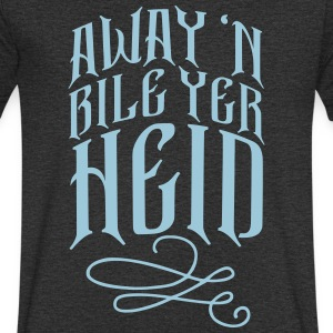 Away 'N Bile Yer Heid T-Shirts - Men's V-Neck T-Shirt