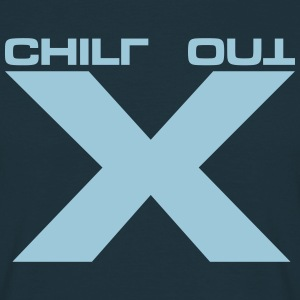 Chill Out ! - Männer T-Shirt