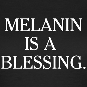 Melanin is a blessing T-shirts - Dame-T-shirt