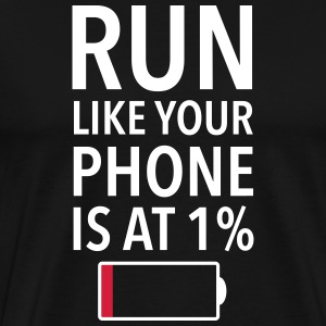 Run Like Your Phone Is At 1% T-shirts - Mannen Premium T-shirt