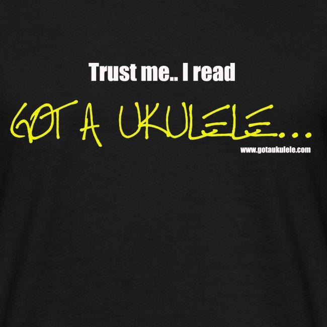 Got A Ukulele Trust Me shirt