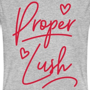 Welsh Dialect Proper Lush T-Shirts - Men's Organic T-shirt