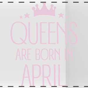 Queens Are Born In April Bouteilles et Tasses - Tasse panorama