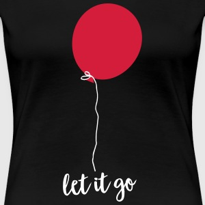 Let Go - Flying Balloon T-shirts - Dame premium T-shirt