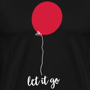 Let Go - Flying Balloon Tee shirts - T-shirt Premium Homme
