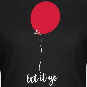 Let Go - Flying Balloon T-shirts - Dame-T-shirt