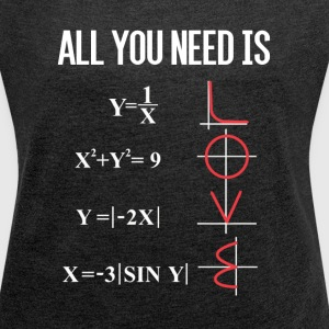 ALL YOU NEED IS LOVE T-Shirts - Frauen T-Shirt mit gerollten Ärmeln