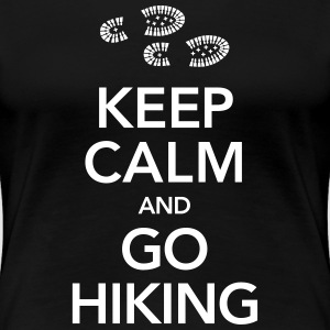 Keep Calm And Go Hiking | Hiking Boots T-Shirts - Frauen Premium T-Shirt