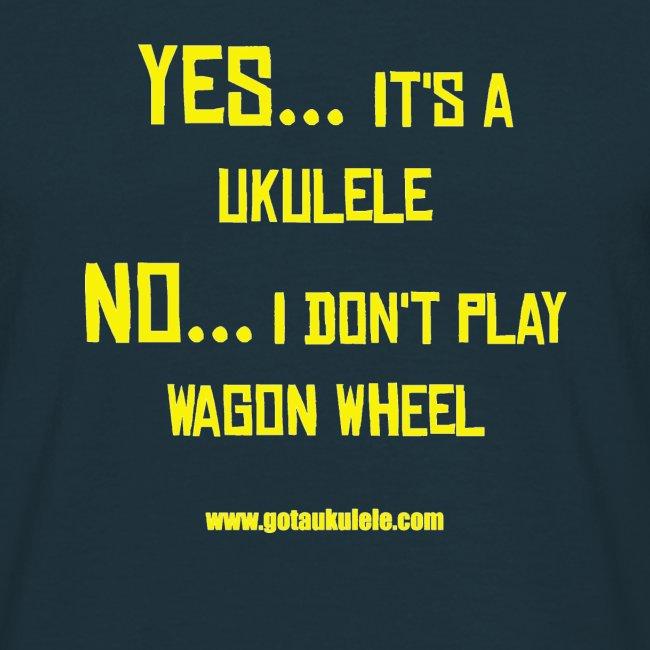 Got A Ukulele Wagon Wheel