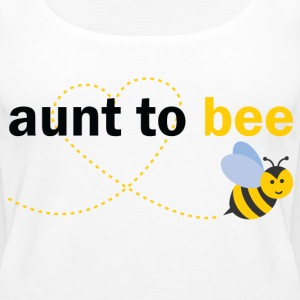 Aunt To Bee Tops - Women's Premium Tank Top