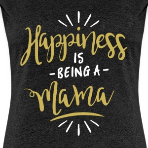 Happy Mama Shirt - Women's Premium T-Shirt