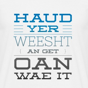 Scottish Banter insults as we Love to do  T-Shirts - Men's T-Shirt