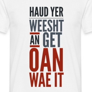 Scottish Banter, Jokes, Motivation T-Shirts - Men's T-Shirt