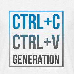 Copy & Paste Generation is alive & well T-Shirts - Men's T-Shirt