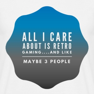 All I care about is Retro Games Lads T-shirt T-Shirts - Men's T-Shirt