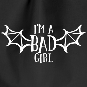 im a bad girl i Bags & Backpacks - Drawstring Bag