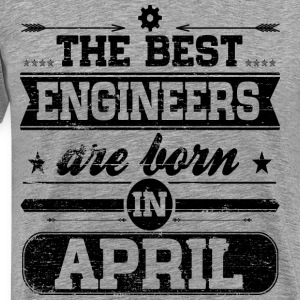 Engineers Born In April T-Shirts - Männer Premium T-Shirt