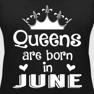 June - Queen - Birthday - 1 T-shirts - Vrouwen T-shirt met V-hals