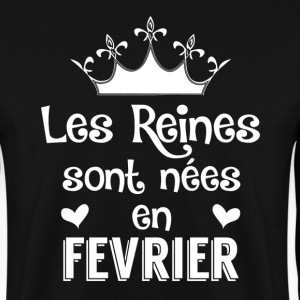 Fevrier - Reine - Anniversaire - 1 Sweat-shirts - Sweat-shirt Homme