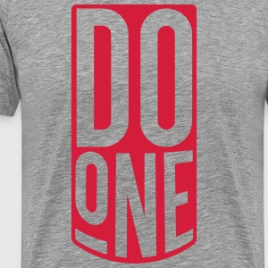 Do One, Mancunian Slang T-Shirts - Men's Premium T-Shirt