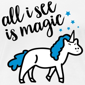 All I See Is Magic T-shirts - Vrouwen Premium T-shirt