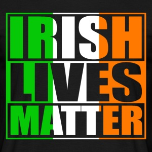 Irish Lives Matter T-Shirts - Männer T-Shirt