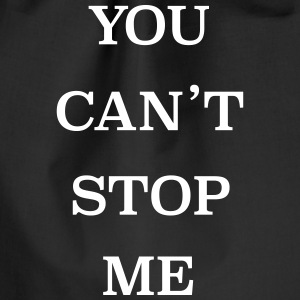 you can´t stop me - Turnbeutel