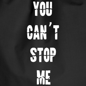 you can't stop me - Turnbeutel