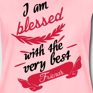 Blessed with very best friends T-Shirts - Frauen Premium T-Shirt