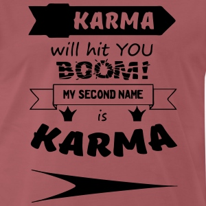 My second name is Karma T-Shirts - Männer Premium T-Shirt